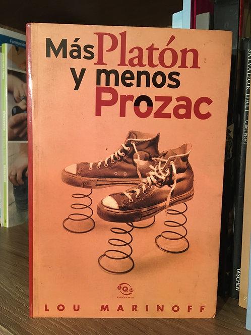 Más Platón y menos Prozac Lou Marinoff