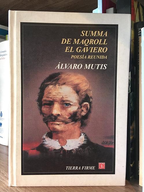 Summa de Maqroll el gaviero Poesía  reunida Álvaro Mutis