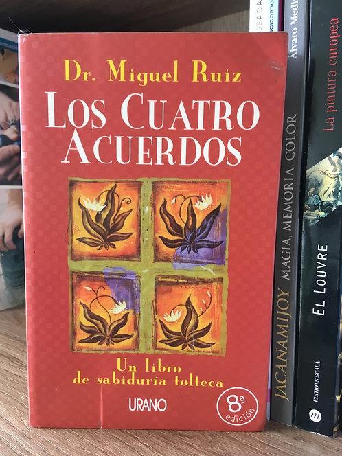 Los cuatro acuerdos Miguel Ruíz