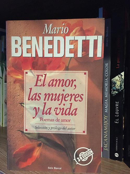 El amor, las mujeres y la vida Mario Benedetti