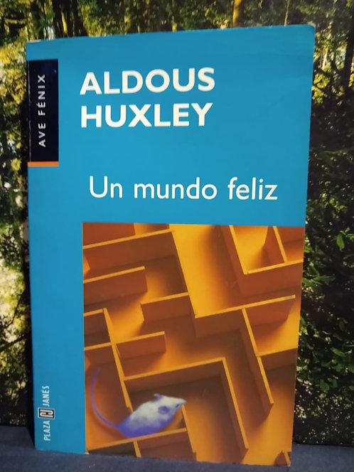 Un mundo feliz. Aldous Huxley