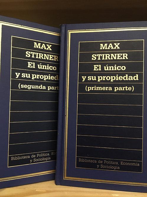 El único y su propiedad . Max Stirner