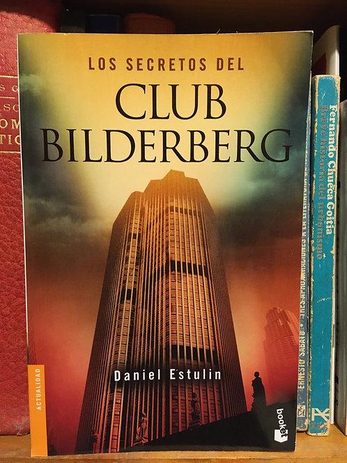 Los secretos del Club Bilderberg. Daniel Estulin