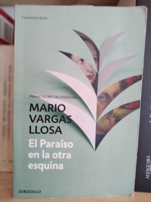 El paraíso en la otra esquina. Mario Vargas Llosa