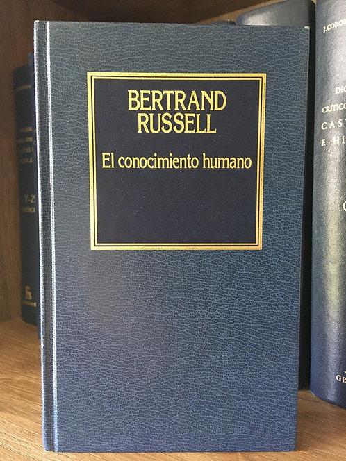 El conocimiento humano. Bertrand Russell.