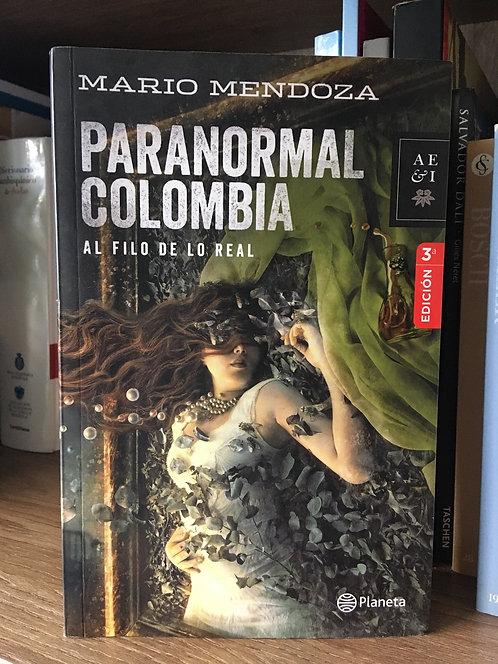 Colombia Paranormal Mario Mendoza