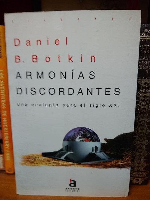 Armonías discordantes. Daniel B. Botkin