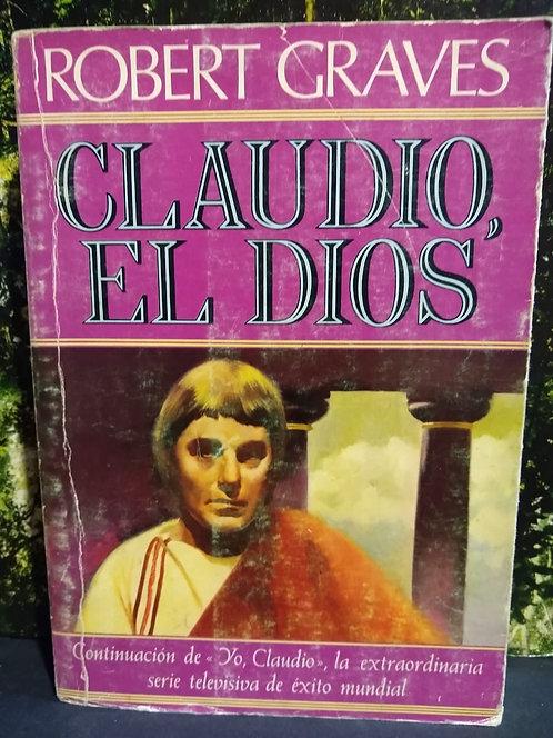 Claudio, el dios. Robert Graves