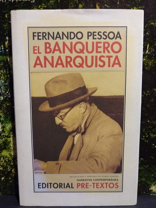 El banquero anarquista. Fernando Pessoa