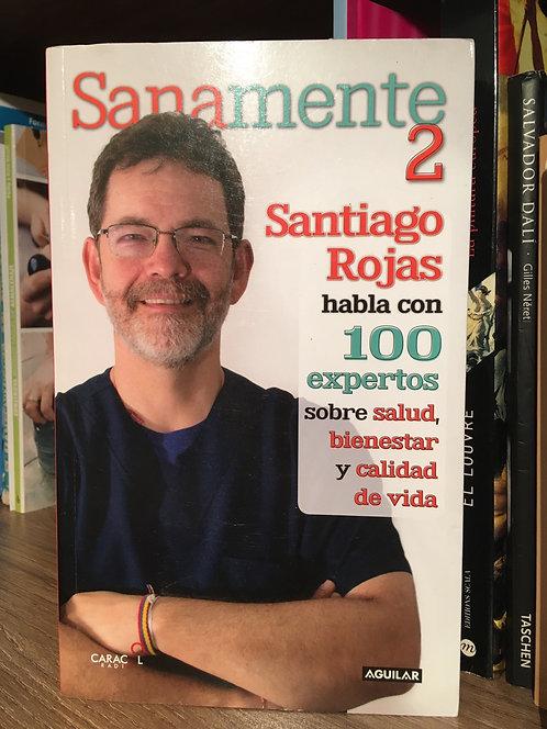 Sanamente 2 Santiago Rojas