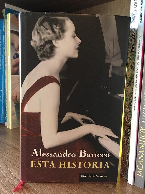 Esta historia Alessandro Baricco