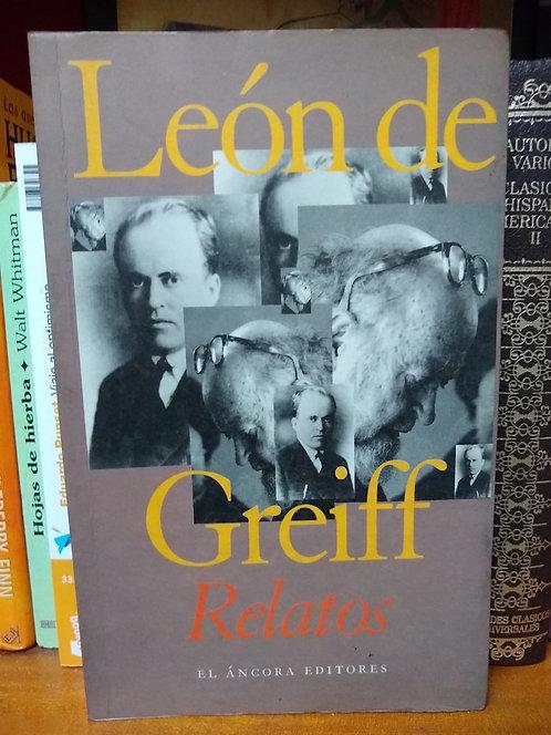 Relatos. León de Greiff