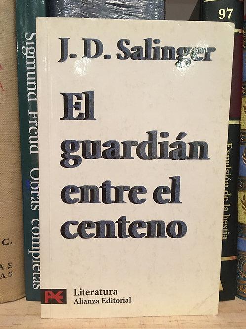 El guardián entre el centeno. J.D. Salinger