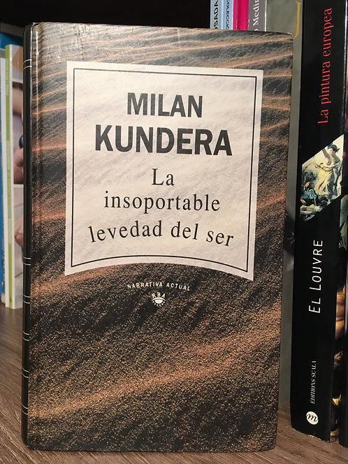 La insoportable levedad del ser Milán Kundera