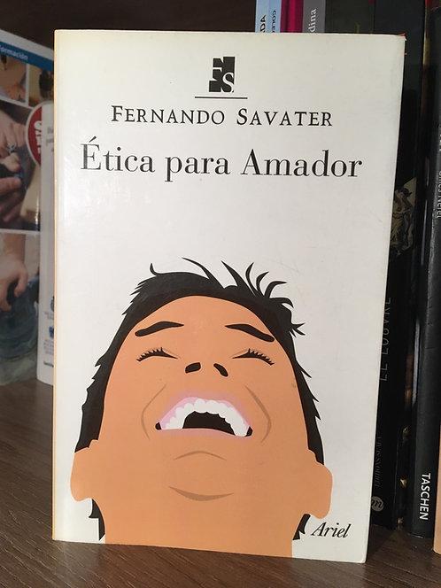 Ética para Amador Fernando  Savater