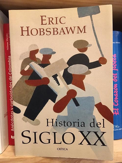 Historia del siglo XX . Eric Hobsbawm
