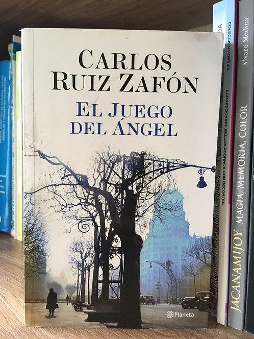 El juego del ángel Carlos Ruiz Zafón