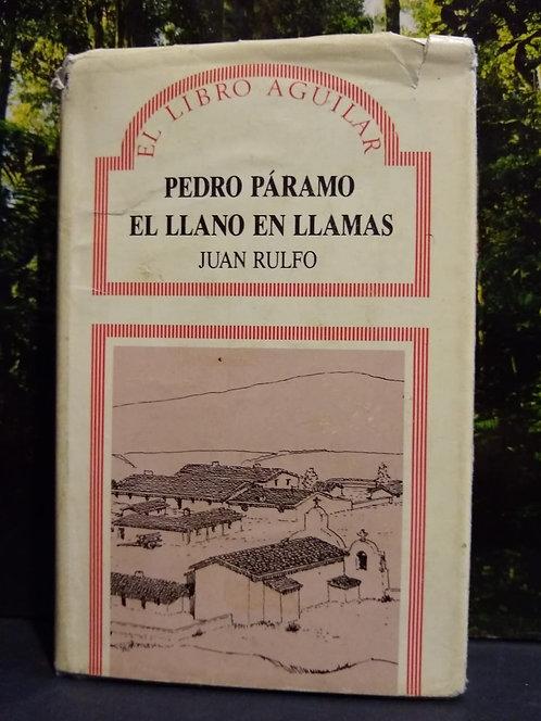 Pedro Páramo. El llano en llamas. Juan Rulfo