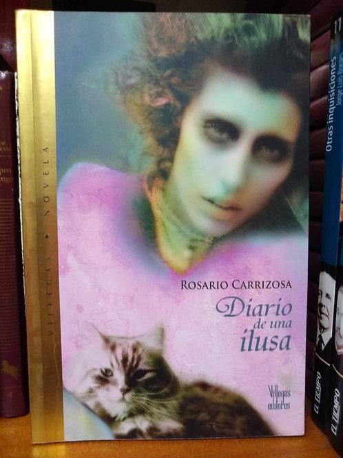 El diario de una ilusa. Rosario Carrizosa