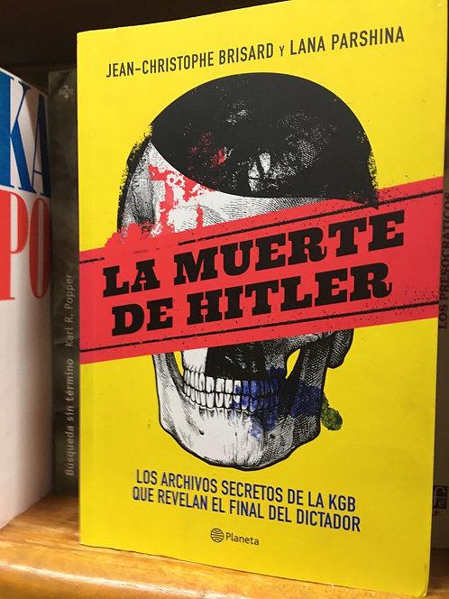 La muerte de Hitler Jean Christopher Brisard y Lana Parshina