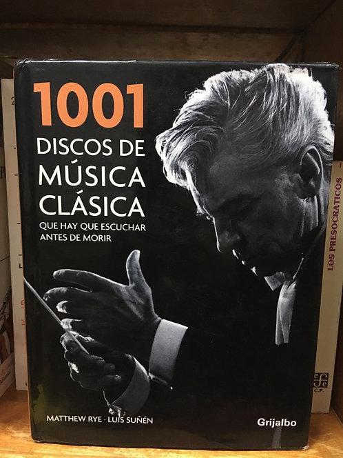 1001 discos de música clásica Matthew Rye -Luis Suñen