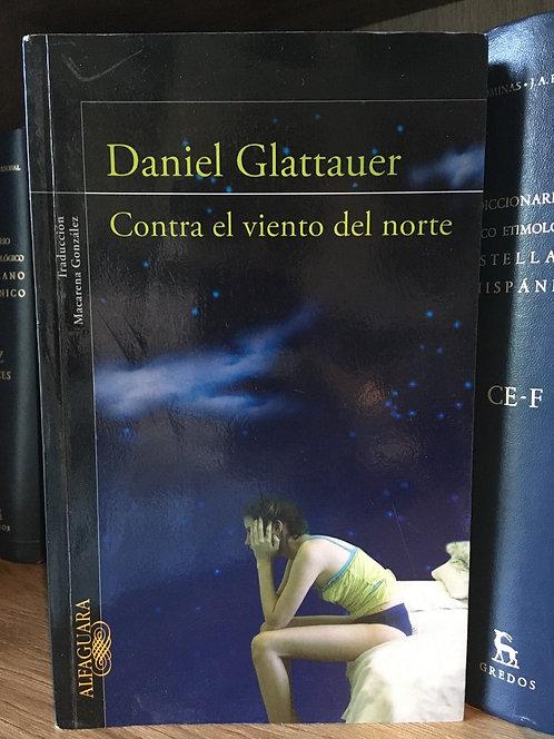 Contra el viento del norte. Daniel Glattauer.