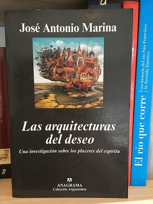 Las arquitecturas del deseo. José Antonio Marina