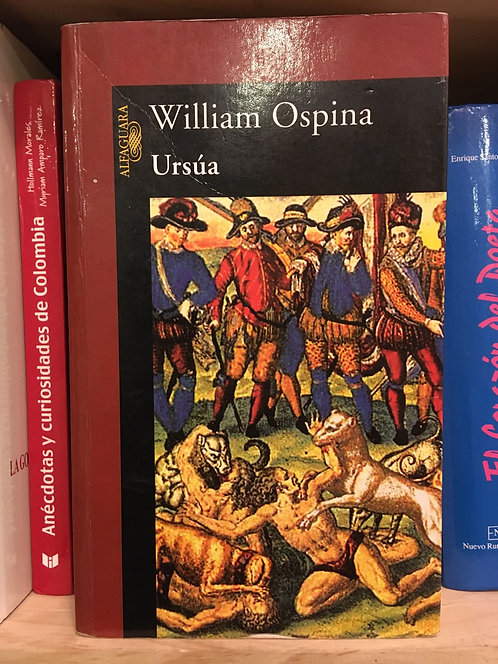 Ursúa. William Ospina