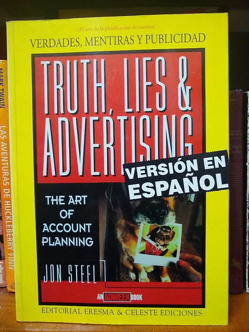 Verdades, mentiras y publicidad Jon Steel