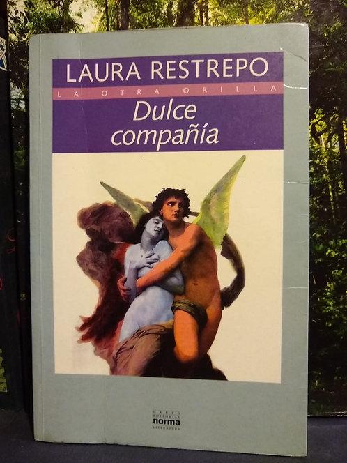 Dulce compañía. Laura Restrepo