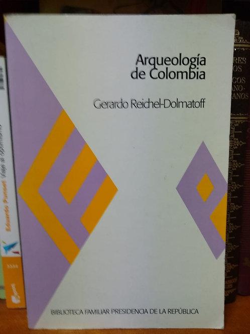Arqueología de Colombia. Gerardo Reichel-Dolmatoff
