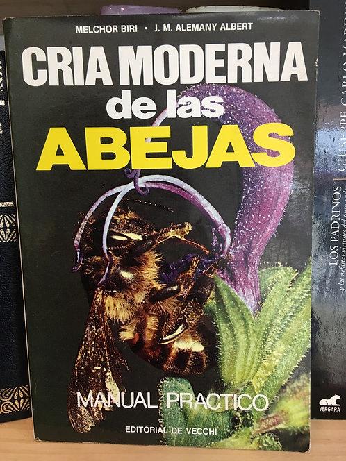 Cría moderna de las abejas. Melchor Biri