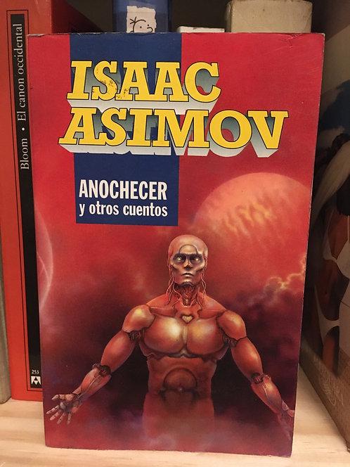 Anochecer y otros cuentos. Isaac Asimov