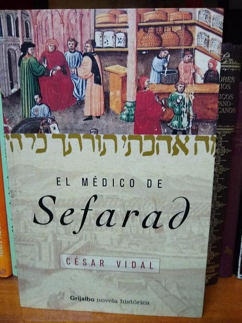 El médico de Safarad. Cesar Vidal