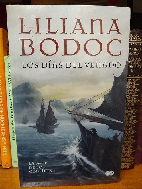 Los días del venado.La saga de los confines. Liliana Bodoc