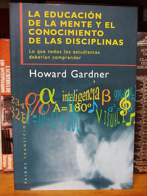 La educación  de la mente y el conocimiento de las disciplinas. Hower Gardner
