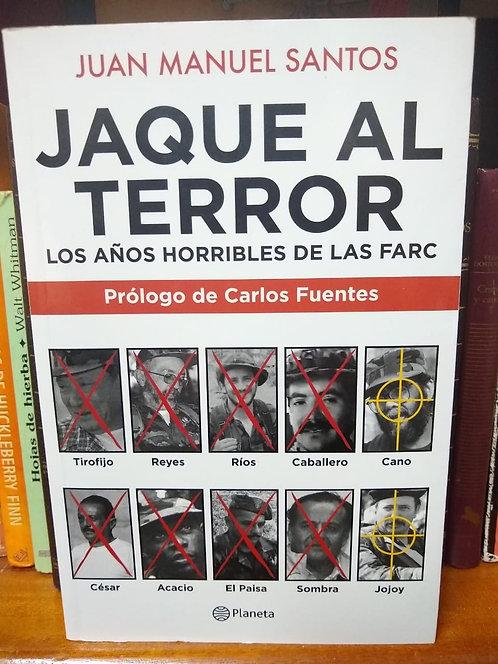 Jaque al terror Juan Manuel Santos