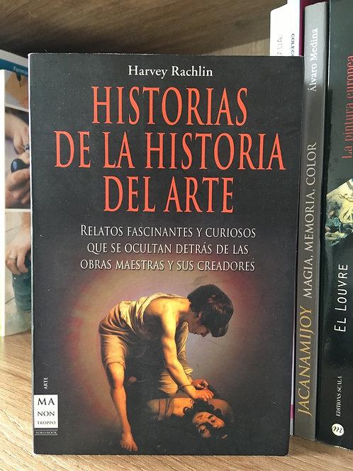 Historias de la historia  del arte Harvey Rachlin