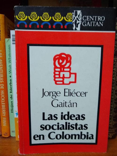 Las ideas liberales en Colombia. Jorge Eliecer Gaitán