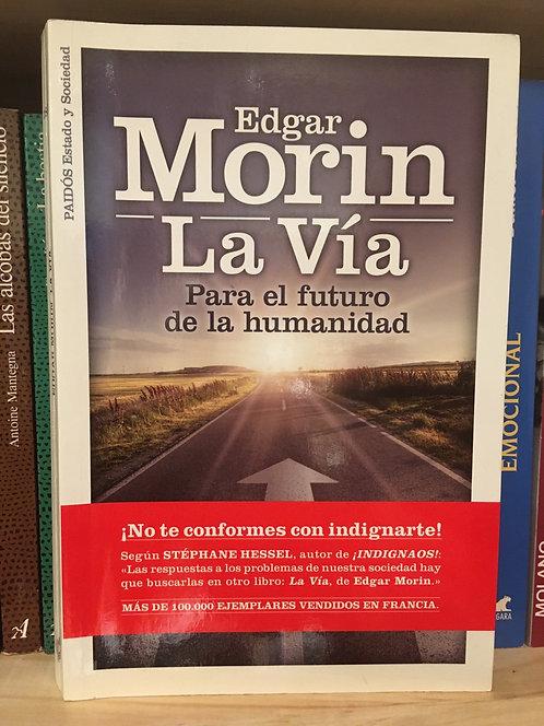 La vía. Edgar Morin