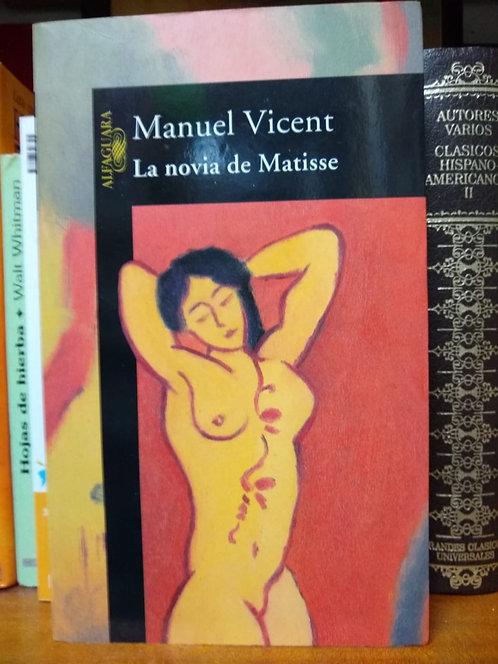 La novia de Matisse. Manuel vincent