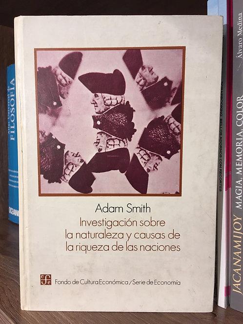 La riqueza de las naciones . Adam Smith