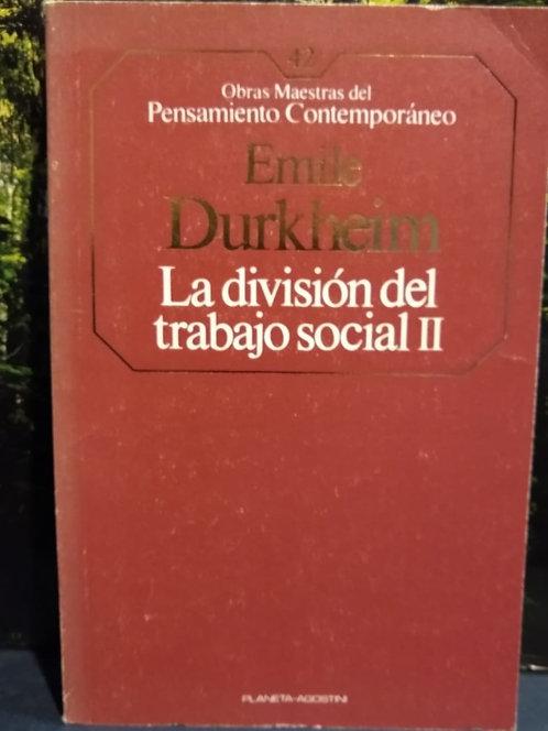 La división del trabajo social II. Emile Durkheim