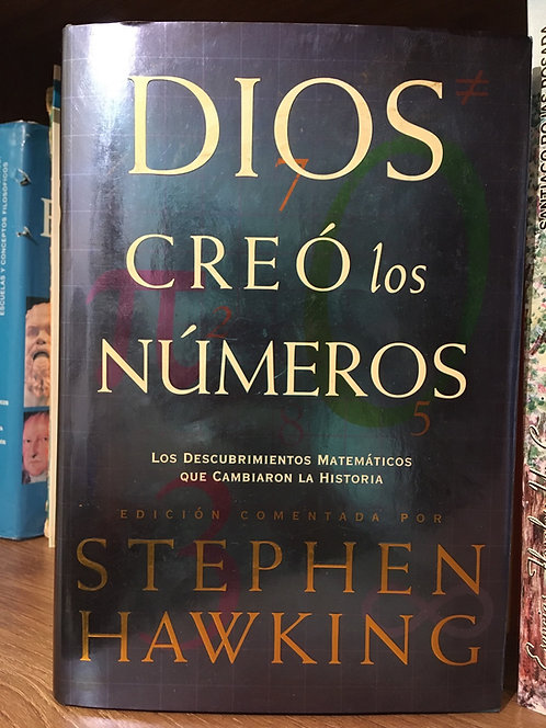 Dios creó los números. Stephen Hawking