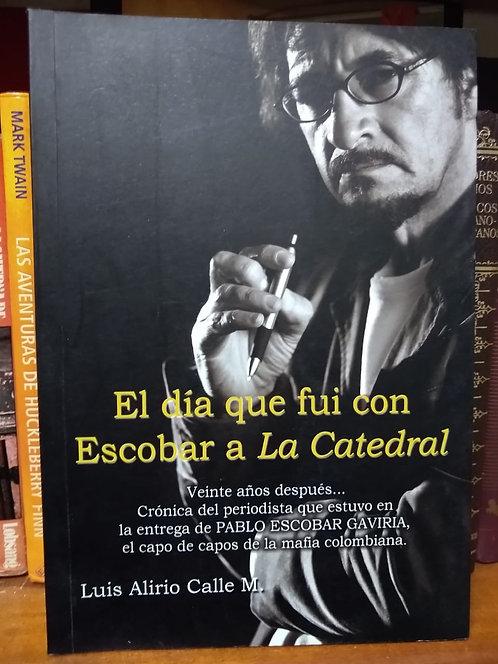El día que fui con Pablo a la catedral. Luis Alirio Calle