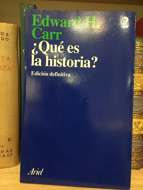 ¿Qúe es historia ? Edward H. Carr
