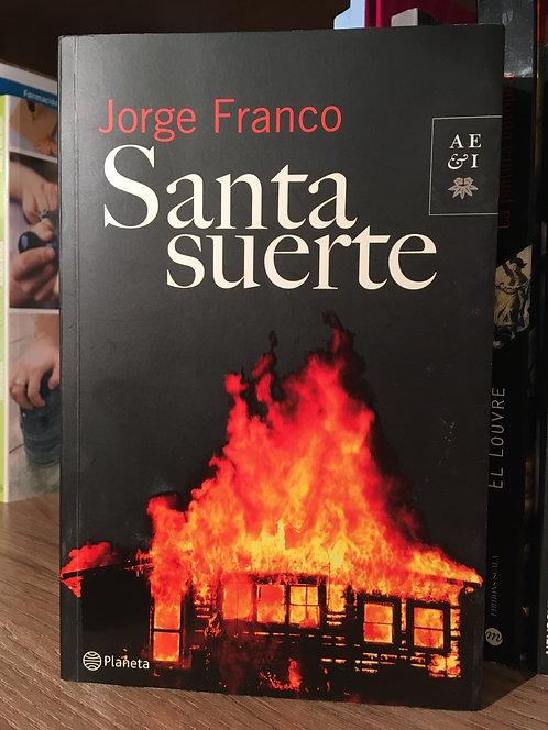 Santa suerte Jorge Franco