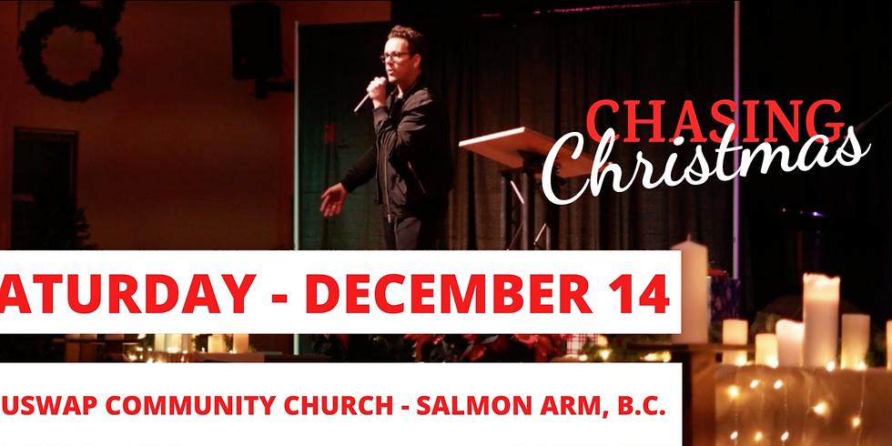 SALMON ARM, BC - CHASING CHRISTMAS