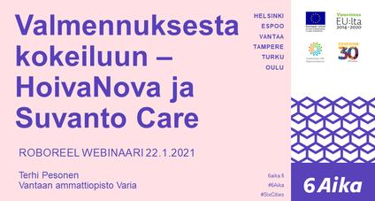 Valmennuksesta kokeiluun - HoivaNova ja Suvanto Care, Roboreel webinaari 22.1.2021