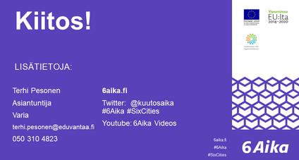 Kiitos! Lisätietoja Terhi Pesonen, asiantuntija, Varia, terhi.pesonen@eduvantaa.fi, 050 310 4823